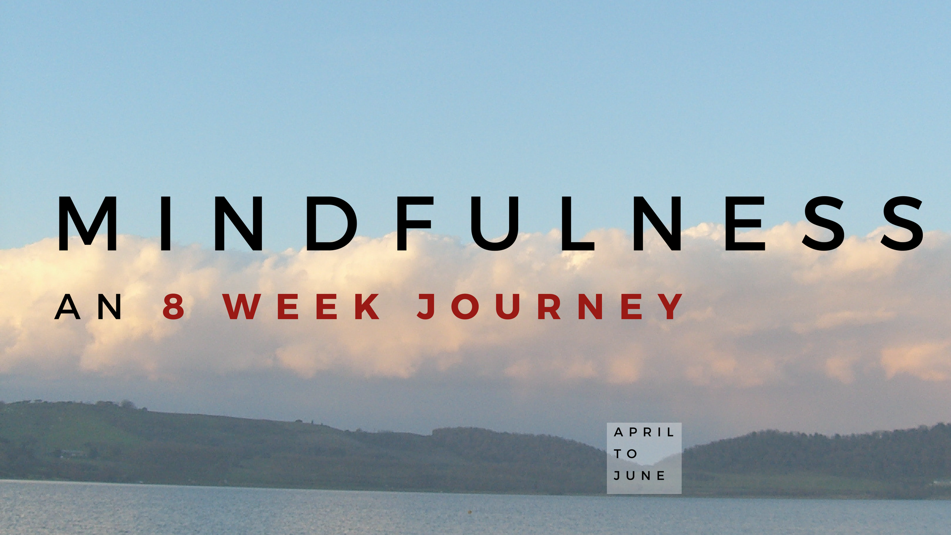 8-Week Mindfulness Journey