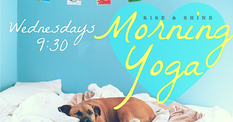Rise + Shine Morning Yoga